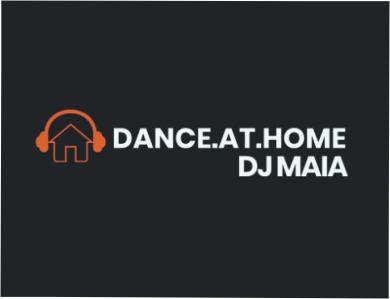 DANCE.at.HOME  DJ MAIA – Eventos online